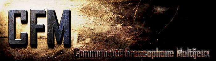 Communauté Francophone Multijeux ¤  Index du Forum